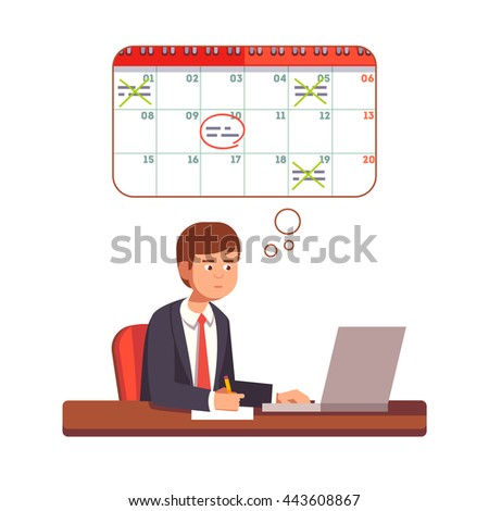 Business man thinking and planning process. Young entrepreneur planning his month on a laptop computer. Flat style vector character illustration. - stock vector