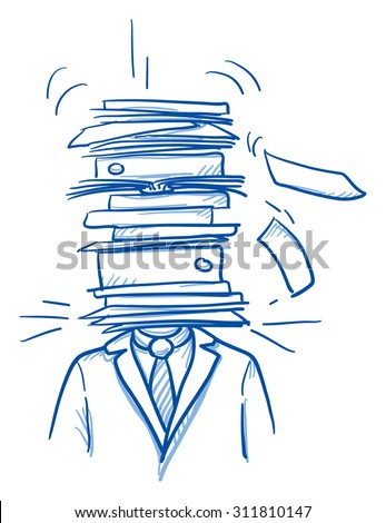 Business man with pile of files instead of head, concept of stress, burnout, headache, depression, hard work, hand drawn doodle vector illustration - stock vector