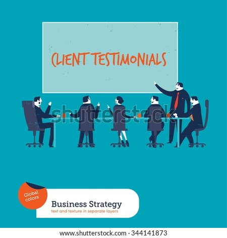 Business meeting client testimonials. Vector illustration Eps10 file. Global colors. Text and Texture in separate layers. - stock vector
