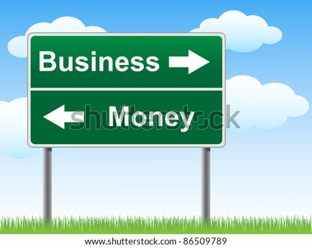 Business money road sign on sky background, grass underneath. - stock vector