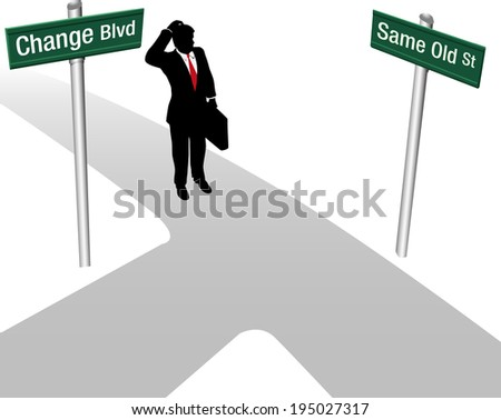 Business person decides between same way or change and choose new path direction - stock vector