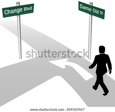 Business person decision to go same old way or change choose new path and direction - stock vector