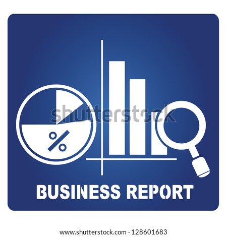 business report sign - stock vector