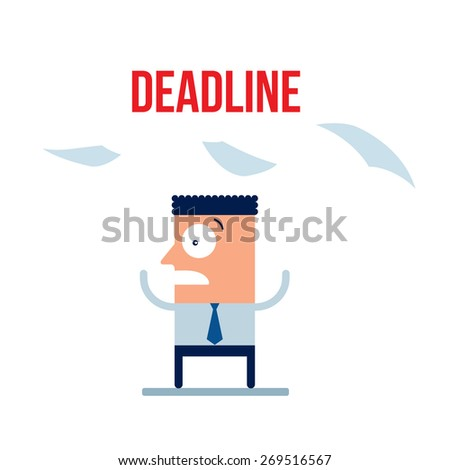 Businessman afraid of the deadline Hard work a lot to do concept - stock vector