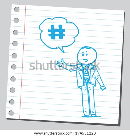 Businessman and hash-tag sign - stock vector