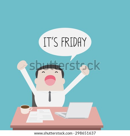 Businessman feel happy on Friday - Vector - stock vector