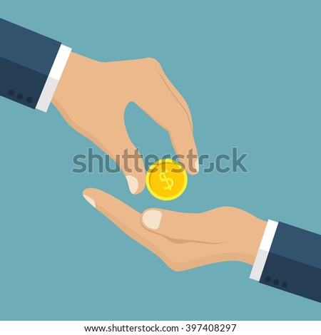 Businessman gives man a gold coin. Receiving money. Transfer of cash from hand to hand. Giving coin. Concept financial giving. Coin in hand. Vector illustration, flat style design. - stock vector