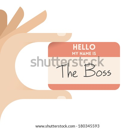 Businessman hand holding business card with text Hello my name is The Boss - stock vector