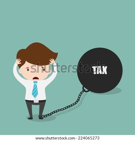 Businessman locked in a TAX Ball and Chain,Vector EPS10. - stock vector