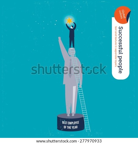 Businessman on a best employee trophy catching a star. Vector illustration Eps10 file. Global colors. Text and Texture in separate layers. - stock vector