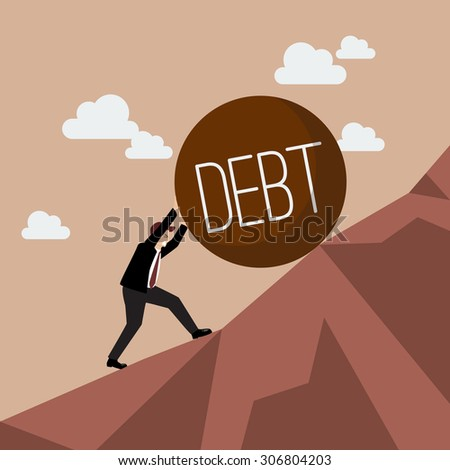Businessman pushing heavy debt uphill. Business concept - stock vector