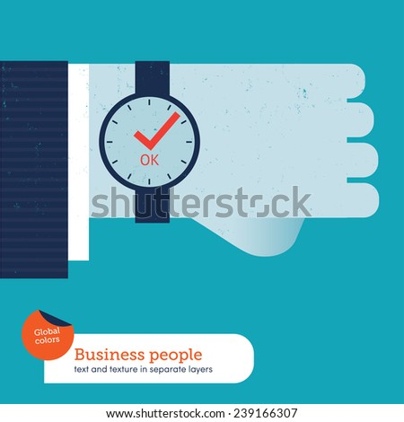 Businessman's hand with clock and tick symbol. Vector illustration Eps10 file. Global colors. Text and Texture in separate layers. - stock vector