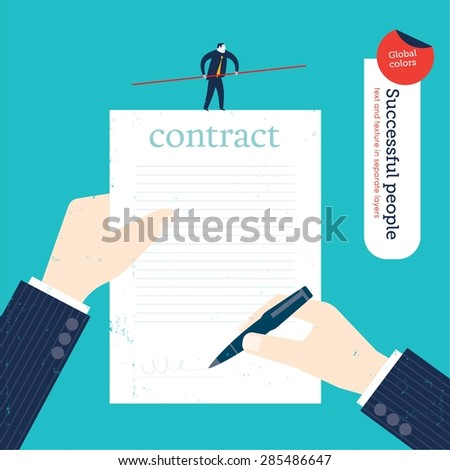 Businessman signing a contract and tightrope business walker on the contract. Vector illustration Eps10 file. Global colors. Text and Texture in separate layers. - stock vector