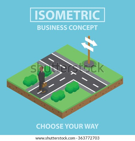 Businessman standing in front of crossroad, Flat 3d web isometric infographics design, VECTOR, EPS10 - stock vector