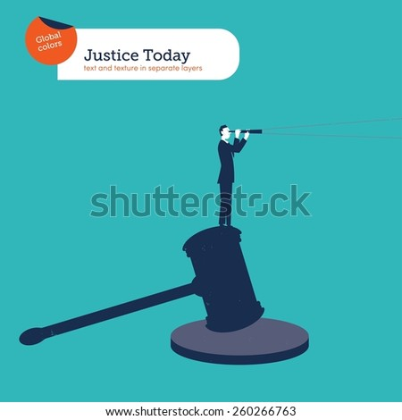 Businessman standing on a hammer of justice with spyglass. Vector illustration Eps10 file. Global colors. Text and Texture in separate layers. - stock vector
