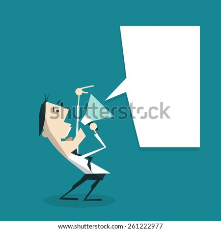 Businessman with a megaphone and speech bubble . Business concept - stock vector