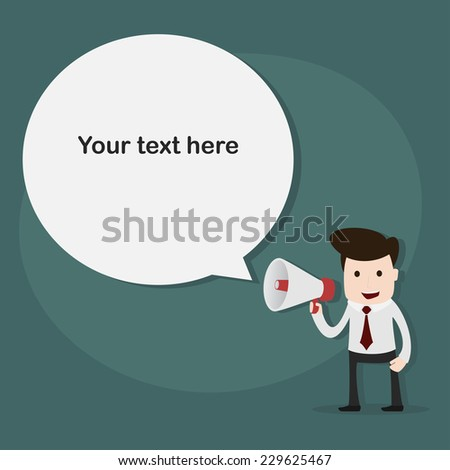 Businessman with a megaphone,Vector EPS10. - stock vector