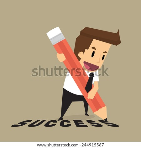Businessman with pencil writing success.vector - stock vector