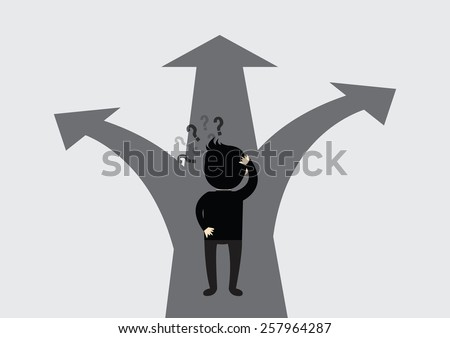 Businessman with the alternative choice. Where to go. - stock vector