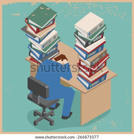 Businessman with too many folder on his desk. Overload work concept.  - stock vector