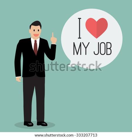 Businessman with word I love my job. Vector Illustration - stock vector