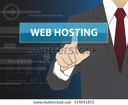 Businessman working with modern virtual technology, hand touching WEB HOSTING - stock vector