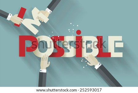 Businessmen  hands breaking up a sign saying - Impossible - conceptual of successfully overcoming problems and challenges and positive attitude , retro  look. - stock vector