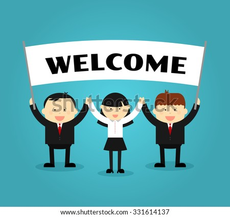 Businessmen holding welcome placard. People with banner or poster, showing promotion. Vector illustration - stock vector