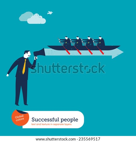 Businessmen rowers in a wave from a megaphone. Vector illustration Eps10 file. Global colors. Text and Texture in separate layers. - stock vector