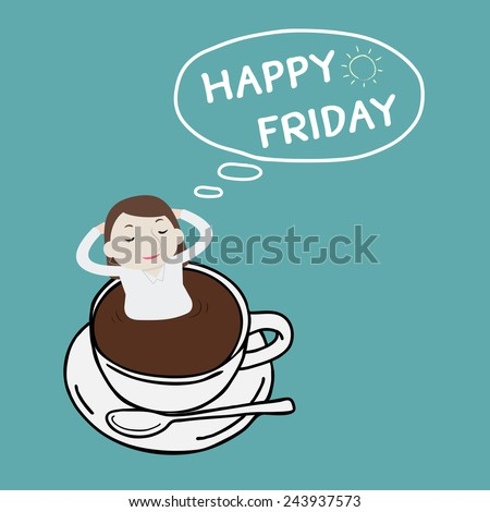 Businesswoman thinking happy Friday on a cup - Vector - stock vector
