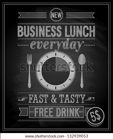Bussiness Lunch Poster - Chalkboard. Vector illustration. - stock vector