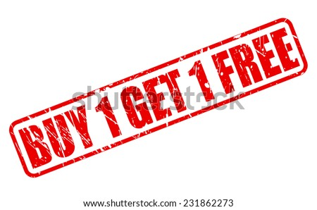 Buy 1 get 1 free red stamp text on white - stock vector