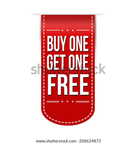 Buy One Get One Free banner design over a white background, vector illustration - stock vector