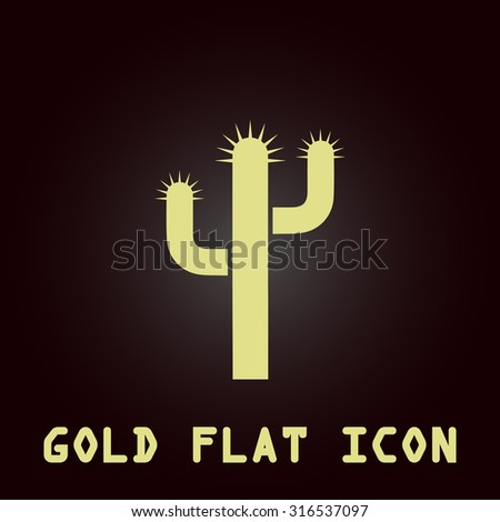 Cactus. Gold flat vector icon. Symbol for web and mobile applications for use as logo, pictogram, infographic element - stock vector
