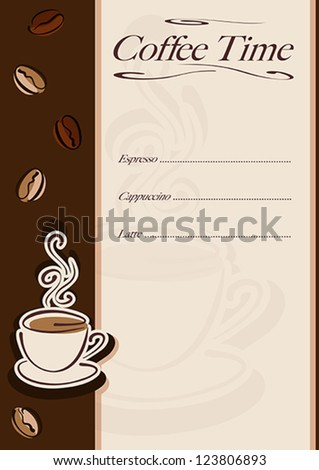Cafe or restaurant card for coffee menu. Cup of hot coffee and coffee beans. Vector eps10 illustration. Raster file included in portfolio - stock vector