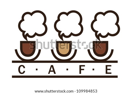 Cafe sign, coffee cups with steam - stock vector