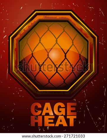 Cage Heat MMA Octagon Sign, Vector Illustration on a Grunge Background.  - stock vector