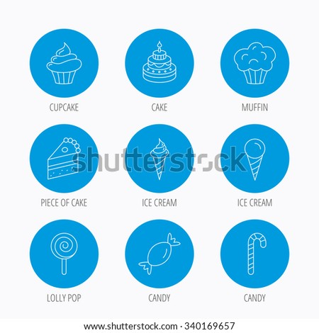 Cake, candy and muffin icons. Cupcake, ice cream and lolly pop linear signs. Piece of cake icon. Blue circle buttons set. Linear icons. - stock vector
