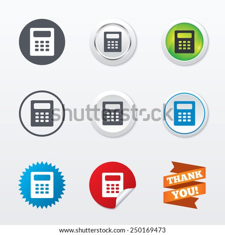 Calculator sign icon. Bookkeeping symbol. Circle concept buttons. Metal edging. Star and label sticker. Vector - stock vector