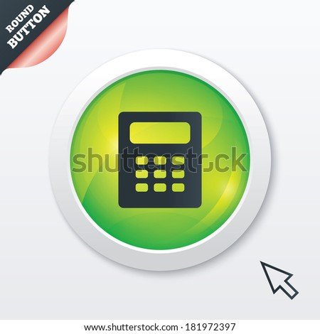 Calculator sign icon. Bookkeeping symbol. Green shiny button. Modern UI website button with mouse cursor pointer. Vector - stock vector