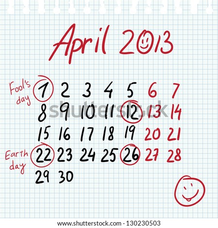 Calendar 2013 april in sketch style on notebook sheet with marked earth day and fools' day - stock vector