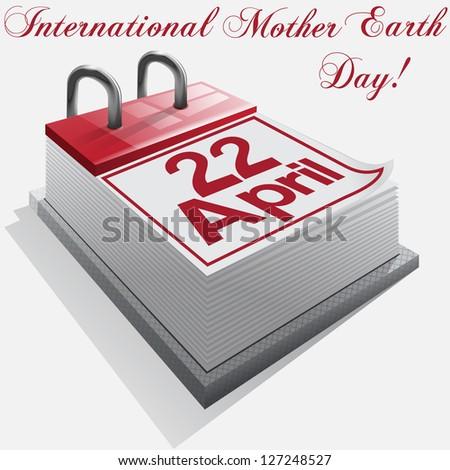 Calendar 22 April, International Mother Earth Day.Vector - stock vector