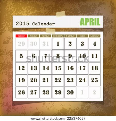 Calendar 2015 April vintage paper on grunge background  - stock vector