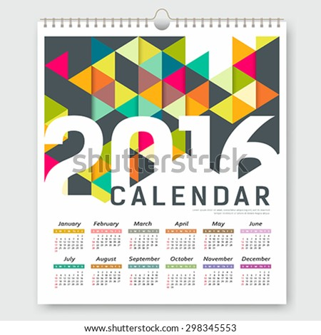Calendar 2016, colorful triangle geometric template design background, vector illustration - stock vector