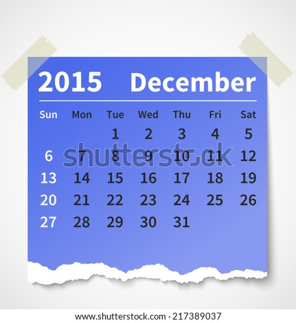 Calendar december 2015 colorful torn paper. Vector illustration - stock vector