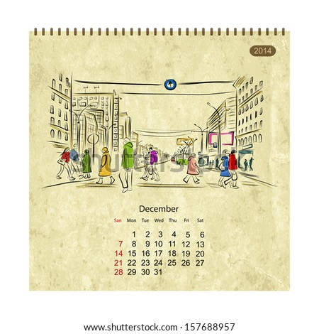 Calendar 2014, december. Streets of the city, sketch for your design - stock vector