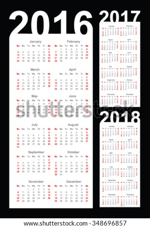Calendar for 2016, 2017 and 2018 year, vector - stock vector