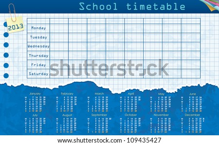 Calendar for 2013. Week starts on Monday. Leaf in the cage for the school schedule. School timetable - stock vector