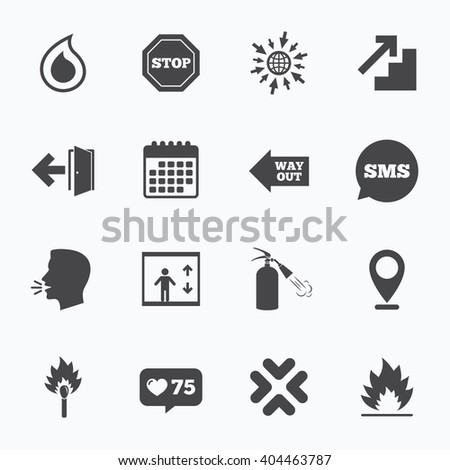 Calendar, go to web and like counter. Fire safety, emergency icons. Fire extinguisher, exit and stop signs. Elevator, water drop and match symbols. Sms speech bubble, talk symbols. - stock vector