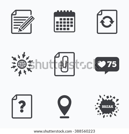 Calendar, like counter and go to web icons. File refresh icons. Question help and pencil edit symbols. Paper clip attach sign. Location pointer. - stock vector